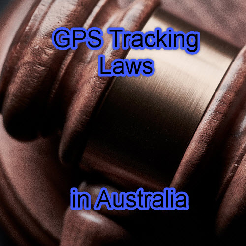 GPS Tracker Legality – The Laws In Australia